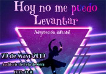 MUSICAL: HOY NO ME PUEDO LEVANTAR